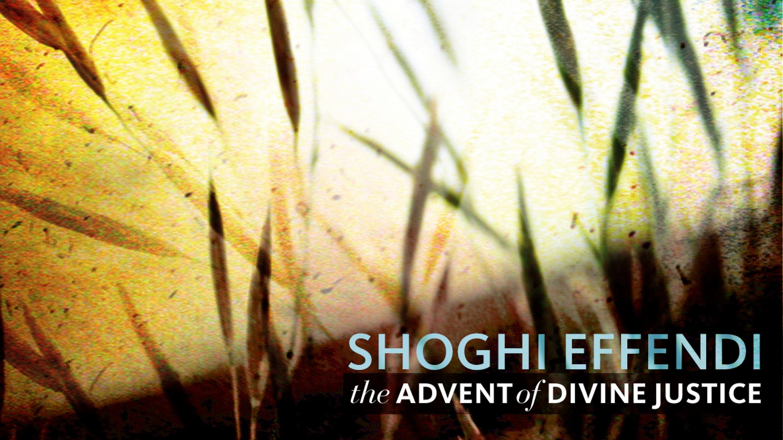 Advent of Divine Justice Audio Book