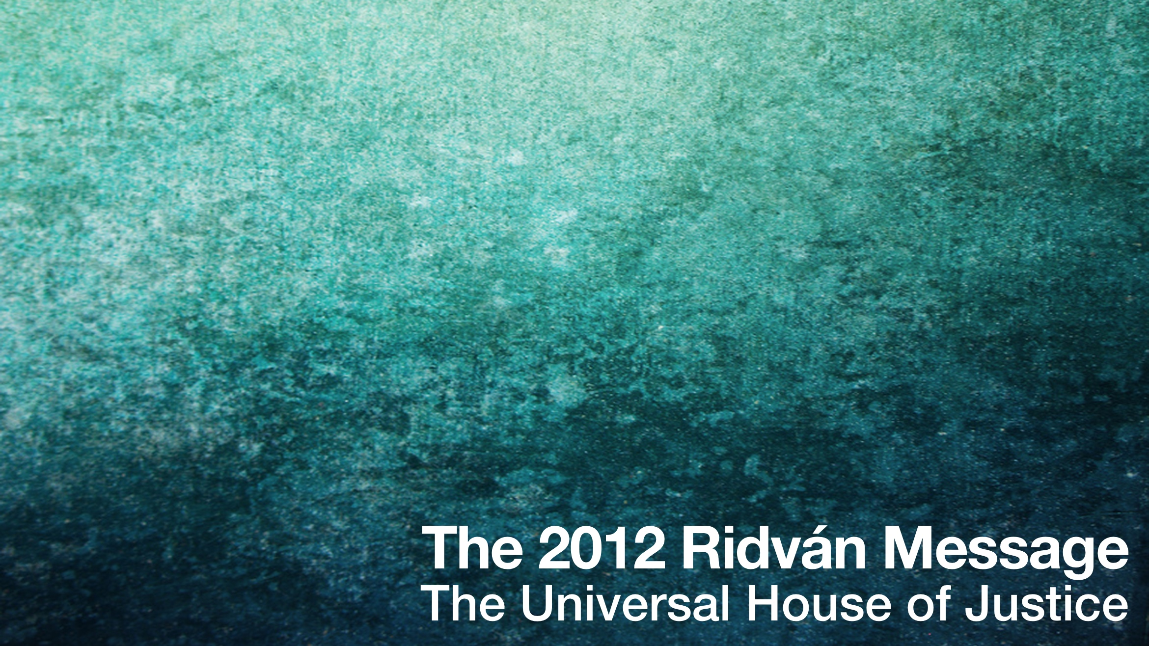 The 2012 Ridvan Message Audio Book