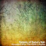 Tablets of Baha'u'llah Audio Book