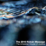 The 2010 Ridvan Message from The Universal House of Justice Audio Book