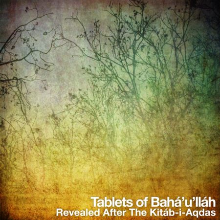 Tablets of Baha'u'llah Audio Book