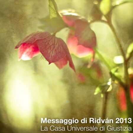 The 2013 Ridvan Message from the Universal House of Justice (Italian Translation)